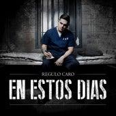 Play & Download En Estos Dias by Regulo Caro | Napster