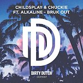 Bruk Out by Chuckie
