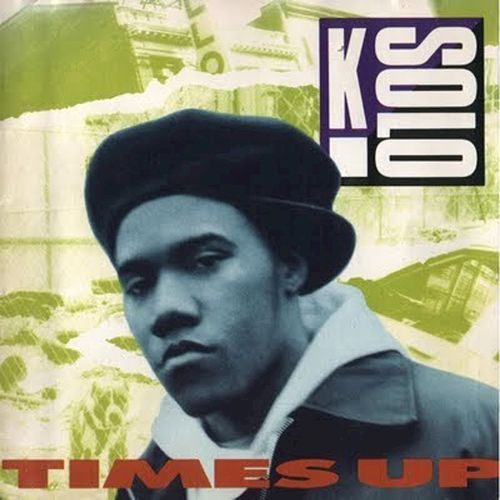 Play & Download Time's Up by K-Solo | Napster