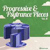 Progressive & Psy Trance Pieces Vol.16 by Various Artists