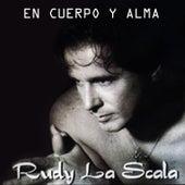 Play & Download En Cuerpo y Alma by Rudy La Scala | Napster