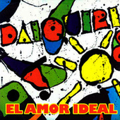 El Amor Ideal by Daiquiri