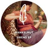 Sirens EP by Wankelmut