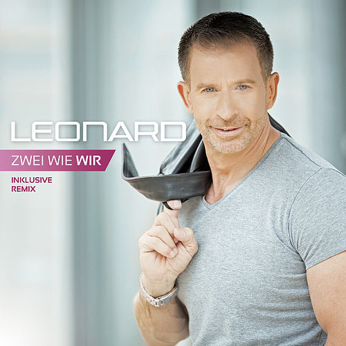 Play & Download Zwei wie wir by Leonard | Napster
