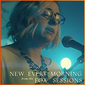 Play & Download New Every Morning (Fox Sessions) by Audrey Assad | Napster