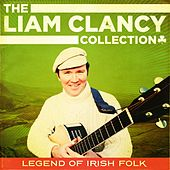 The Liam Clancy Collection by Liam Clancy