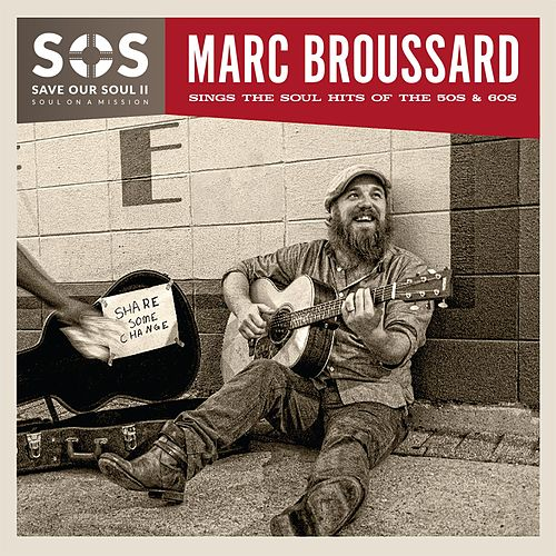 Play & Download S.O.S. 2: Save Our Soul: Soul on a Mission by Marc Broussard | Napster