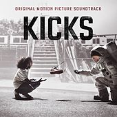 Kicks (Original Motion Picture Soundtrack) von Various Artists
