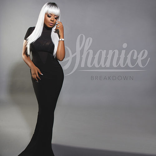 Play & Download Breakdown by Shanice | Napster