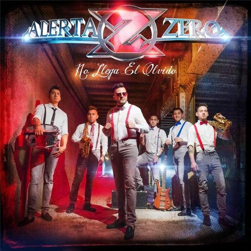 Play & Download No Llega El Olvido by Alerta Zero | Napster