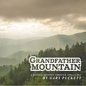 Grandfather Mountain by Gary Puckett