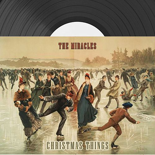 Christmas Things von The Miracles