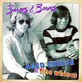 Aged Cheese & Fine Whines by Various Artists