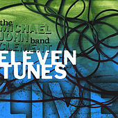 Play & Download Eleven Tunes by Michael John Clement | Napster