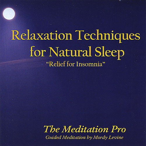 Play & Download Relaxation Techniques for Natural Sleep by Mordy Levine | Napster
