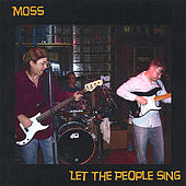 Let the People Sing by Moss