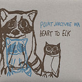 Heart to Elk by Point Juncture WA