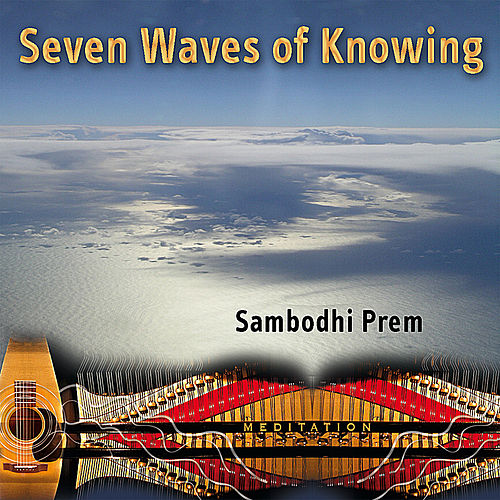 Seven Waves of Knowing by Sambodhi Prem