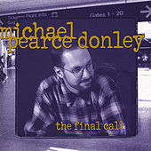 The Final Call by Michael Pearce Donley