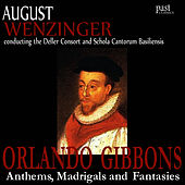 Anthems, Madrigals and Fantasies by The Deller Consort