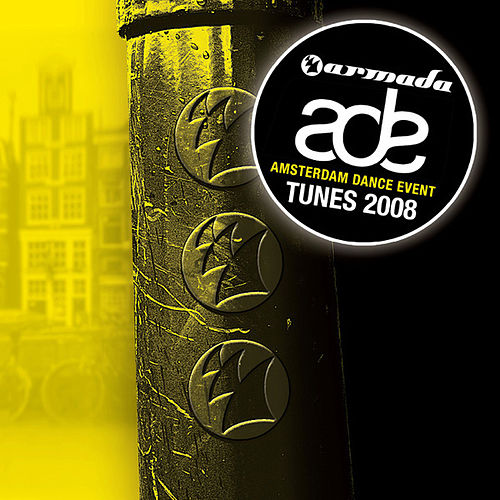Play & Download Armada's Amsterdam Dance Event Tunes (2008) by Various Artists | Napster