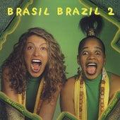 Brasil Brazil 2 by Ana Gazzola