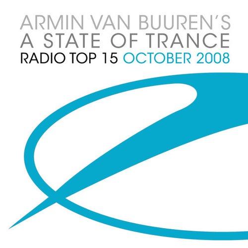 Armin van Buuren's A State Of Trance Radio Top 15 – October 2008 by Various Artists