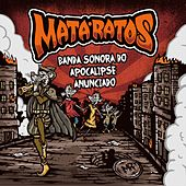 Play & Download Banda Sonora do Apocalipse Anunciado by Mata Ratos | Napster