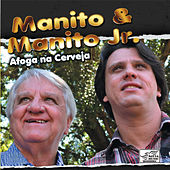 Play & Download Afoga na Cerveja by Manito | Napster