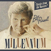 Play & Download Millennium by Bill Pursell | Napster