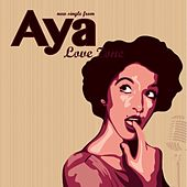 Play & Download Love Zone by Aya | Napster