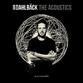 Play & Download The Acoustics by John Dahlbäck | Napster