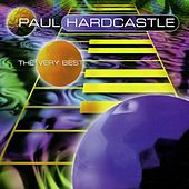 Play & Download The Very Best Of by Paul Hardcastle | Napster