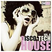 Play & Download Disco Tech House, Vol. 6 by Various Artists | Napster