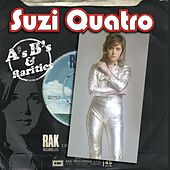Play & Download A's, B's and Rarities by Suzi Quatro | Napster