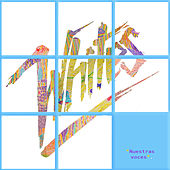 Play & Download Nuestras Voces by The Whites | Napster