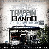 Play & Download Trappin out da Bando (feat. City Shon, Saddiq & Trappo) by CRACK | Napster