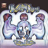 Play & Download Three Friends (2012 Remaster) by Gentle Giant | Napster