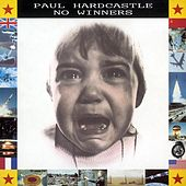 Play & Download No Winners by Paul Hardcastle | Napster