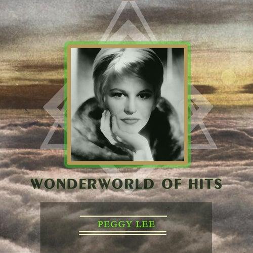 Wonderworld Of Hits von Peggy Lee