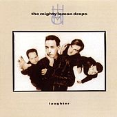 Play & Download Laughter (2008 Remaster) by The Mighty Lemon Drops | Napster