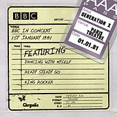 BBC in Concert (1 January 1981) by Generation X