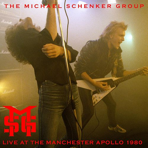 Live at the Manchester Apollo (30 September 1980) by Michael Schenker Group