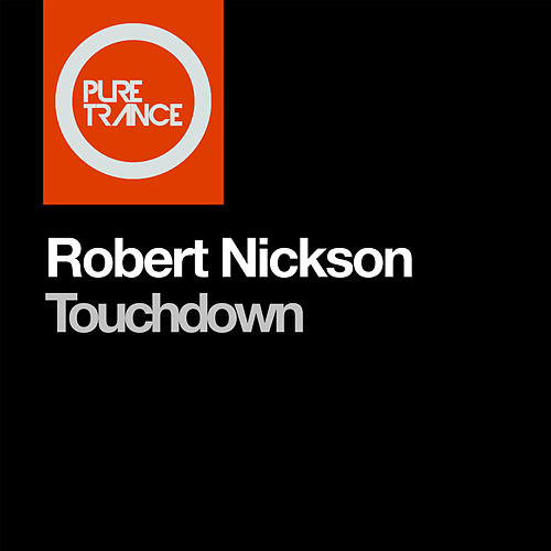 Play & Download Touchdown by Robert Nickson | Napster