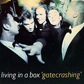 Play & Download Gatecrashing by Living In A Box | Napster