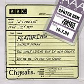 Play & Download BBC in Concert (15 July 1994) by Carter the Unstoppable Sex Machine | Napster