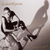 Am I Not Your Girl? by Sinead O'Connor