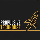 Play & Download Propulsive Techhouse by Various Artists | Napster