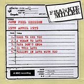 Play & Download John Peel Session (19 April 1979) by Frankie Miller | Napster