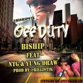 Play & Download Off Duty by Bishop | Napster